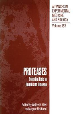 PROTEASES: Potential Role in Health and Disease - Advances in Experimental Medicine and Biology 167 (Paperback)