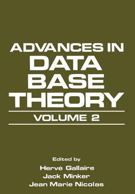 Advances in Data Base Theory: Volume 2 (Paperback)