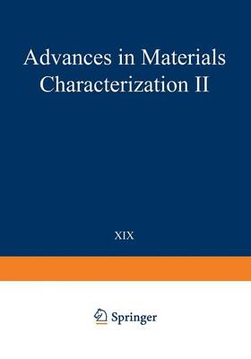 Advances in Materials Characterization II - Materials Science Research 19 (Paperback)