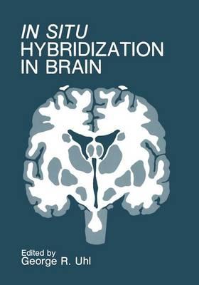 In Situ Hybridization in Brain (Paperback)