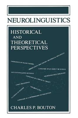 Neurolinguistics Historical and Theoretical Perspectives - Applied Psycholinguistics and Communication Disorders (Paperback)