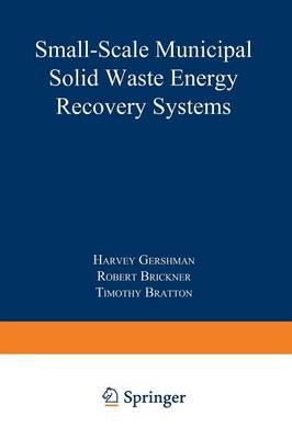 Small-Scale Municipal Solid Waste Energy Recovery Systems (Paperback)
