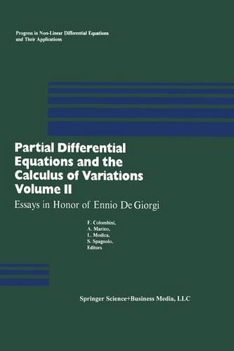 Partial Differential Equations and the Calculus of Variations: Essays in Honor of Ennio De Giorgi - Progress in Nonlinear Differential Equations and Their Applications 1 (Paperback)
