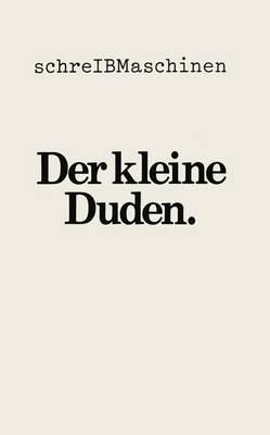 Der Kleine Duden Deutsches Worterbuch (Paperback)