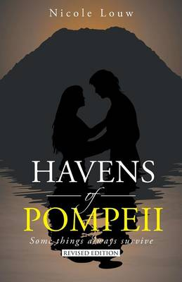 Havens of Pompeii: Some Things Always Survive (Paperback)