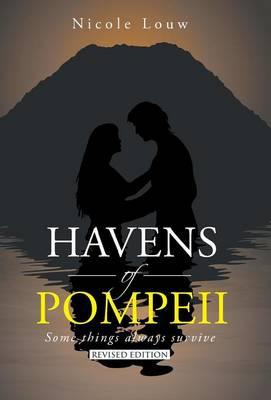 Havens of Pompeii: Some Things Always Survive (Hardback)
