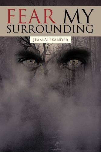 Fear My Surrounding (Paperback)