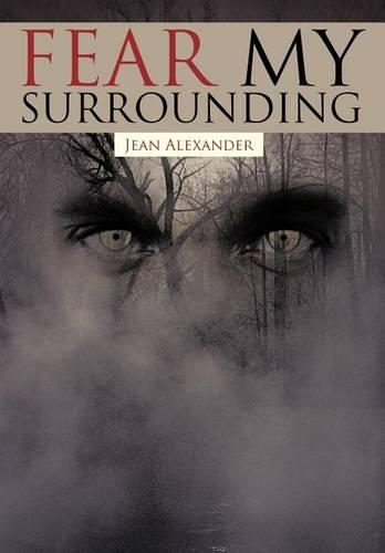 Fear My Surrounding (Hardback)