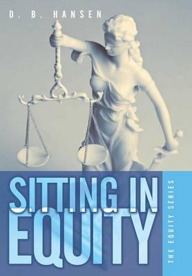 Sitting in Equity (Hardback)