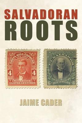 Salvadoran Roots (Paperback)