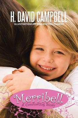 Merribell: A Comforting Story (Paperback)
