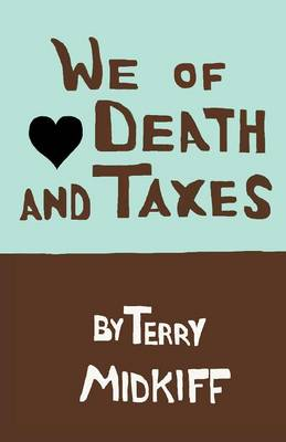 We of Death and Taxes (Paperback)