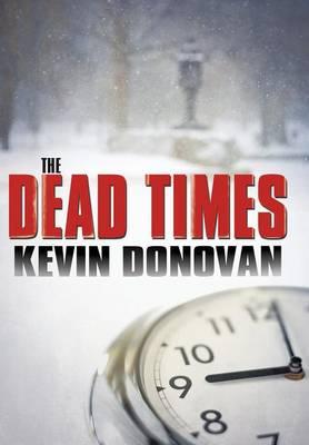 The Dead Times (Hardback)