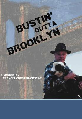 Bustin' Outta Brooklyn (Hardback)