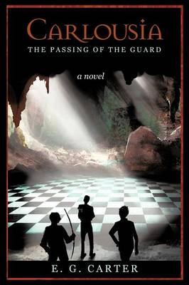 Carlousia: The Passing of the Guard (Paperback)