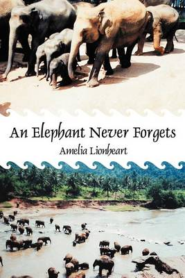 An Elephant Never Forgets (Paperback)