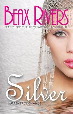 Silver: Currents of Change (Paperback)