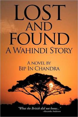 Lost and Found: A Wahindi Story (Paperback)