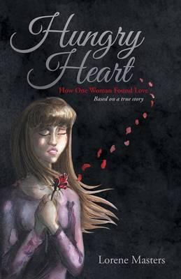 Hungry Heart: How One Woman Found Love (Paperback)