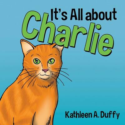 It's All about Charlie (Paperback)
