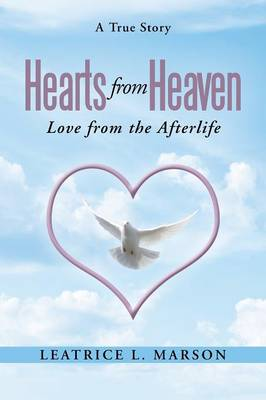 Hearts from Heaven: Love from the Afterlife (Paperback)