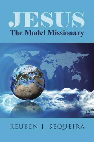 Jesus: The Model Missionary (Paperback)