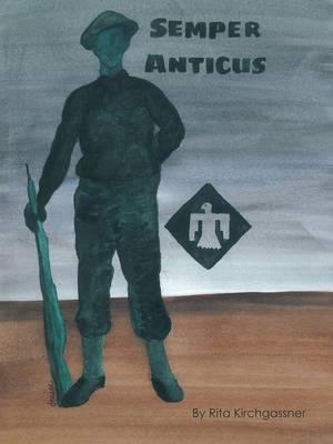 Semper Anticus (Paperback)