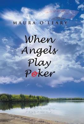 When Angels Play Poker (Hardback)