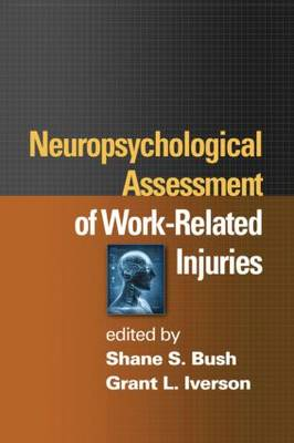 Neuropsychological Assessment of Work-Related Injuries (Hardback)