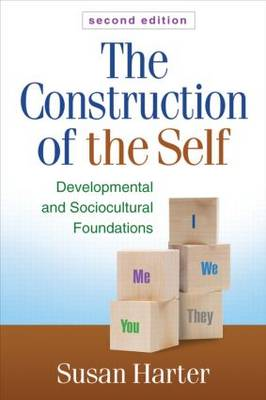 The Construction of the Self: Developmental and Sociocultural Foundations (Hardback)
