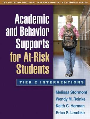 Academic and Behavior Supports for At-Risk Students: Tier 2 Interventions - Guilford Practical Intervention in the Schools (Paperback)