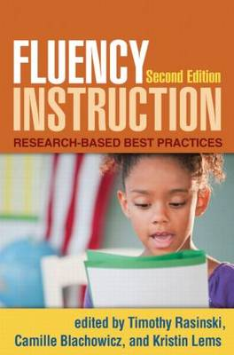 Fluency Instruction, Second Edition: Research-Based Best Practices (Paperback)