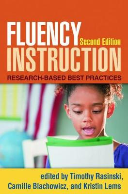 Fluency Instruction, Second Edition: Research-Based Best Practices (Hardback)