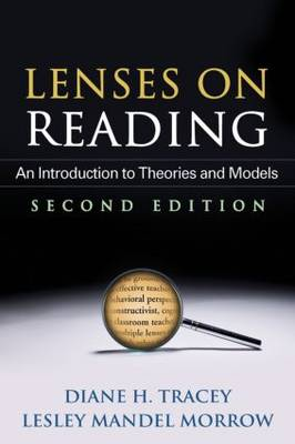 Lenses on Reading, Second Edition: An Introduction to Theories and Models (Paperback)