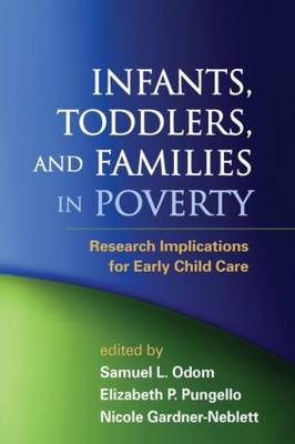 Infants, Toddlers, and Families in Poverty: Research Implications for Early Child Care (Hardback)