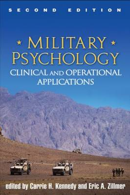 Military Psychology, Second Edition: Clinical and Operational Applications (Hardback)