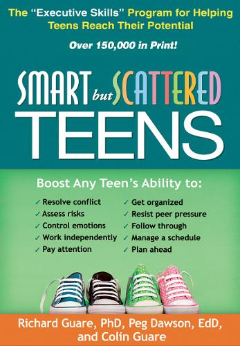 """Smart but Scattered Teens: The """"Executive Skills"""" Program for Helping Teens Reach Their Potential (Hardback)"""