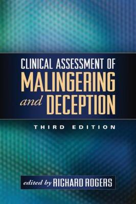 Clinical Assessment of Malingering and Deception, Third Edition (Paperback)