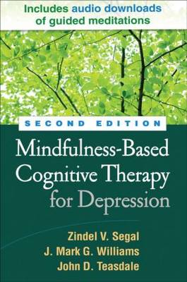 Mindfulness-Based Cognitive Therapy for Depression, Second Edition (Hardback)