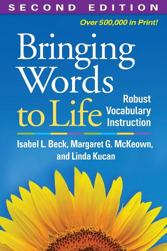 Bringing Words to Life, Second Edition: Robust Vocabulary Instruction (Paperback)