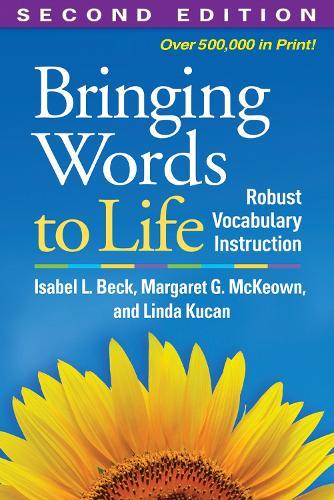 Bringing Words to Life: Robust Vocabulary Instruction (Paperback)