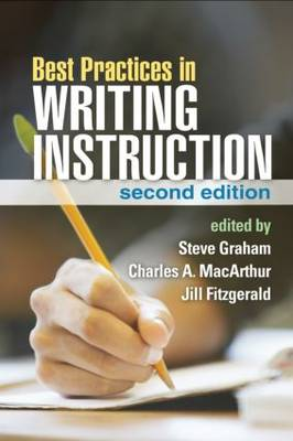 Best Practices in Writing Instruction, Second Edition (Paperback)
