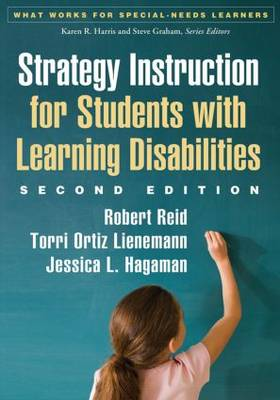 Strategy Instruction for Students with Learning Disabilities, Second Edition - What Works for Special-Needs Learners (Paperback)