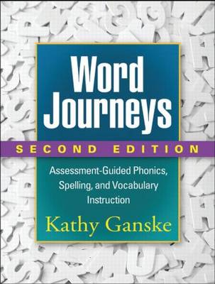 Word Journeys, Second Edition: Assessment-Guided Phonics, Spelling, and Vocabulary Instruction (Paperback)