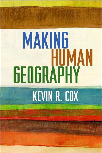 Making Human Geography (Paperback)