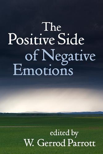 The Positive Side of Negative Emotions (Hardback)