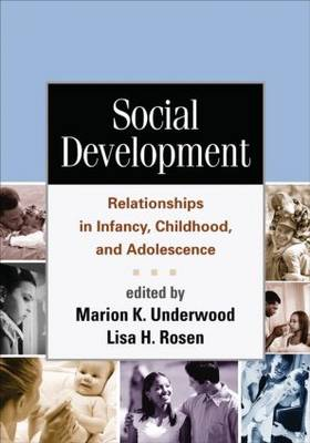Social Development: Relationships in Infancy, Childhood, and Adolescence (Paperback)