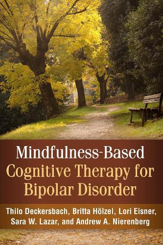 Mindfulness-Based Cognitive Therapy for Bipolar Disorder (Hardback)