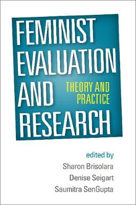 Feminist Evaluation and Research: Theory and Practice (Paperback)