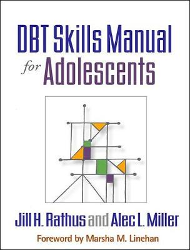 DBT (R) Skills Manual for Adolescents (Paperback)